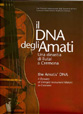 The Amati's DNA - A Dinasty of Stringed Instrument Makers in Cremona - Hardcover