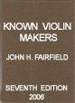 Known Violin Makers - Seventh Edition