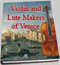 Violin and Lute Makers of Venice
